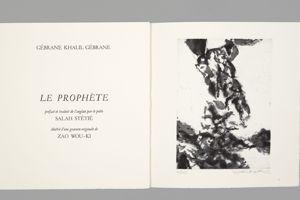 Zao Wou-Ki, Ghalil Gibran, <i>Le Prophète</i>, éditions Marwan Hoss, 1992.