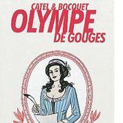 Olympe de Gouges, féministe et révolutionnaire
