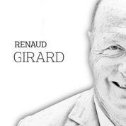 Renaud Girard : il faut un cadre à nos opérations extérieures