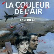 Enki Bilal, fabuliste du futur