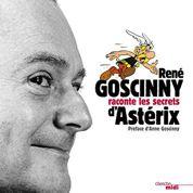 Astérix : ses secrets racontés par Goscinny