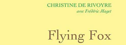 Flying Fox ,de Christine de Rivoyre: unehistoire française