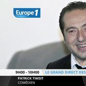 Patrick Timsit : «Dans l'histoire avec Nicolas Canteloup, c'est Jean-Vincent Placé le raciste»