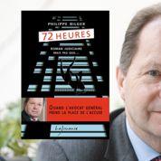 72 heures de Philippe Bilger: le roman vrai du monde de la justice