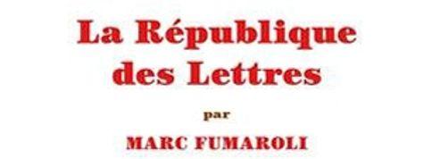 La République des lettres :au nom de l'esprit