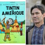Tintin raciste ? «Une accusation grotesque» pour Benoît Peeters
