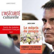 Le mépris du peuple et L'insécurité culturelle :les livres que doit lire Manuel Valls