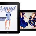 "iMad, une édition ""mode plus ultra"""