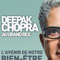Assistez à la conférence exceptionnelle de Deepak Chopra