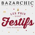 Vos cadeaux de Noël avec Bazarchic