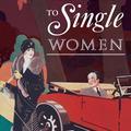 La British Library republie un livre de conseils aux femmes célibataires datant du XIXe siècle