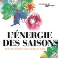 """""""L'énergie des saisons"""", le guide pour optimiser son bien-être au fil des mois"""