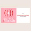 [No Pause, Saison 1- Ép. 1] : Qu'est-ce que la ménopause ?