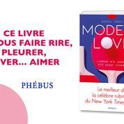 On vous offre Modern Love, le roman tiré de la célèbre rubrique du New York Times, en exclusivité !