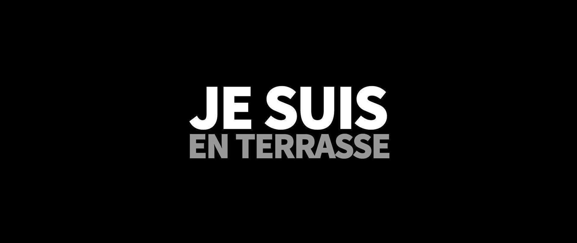 Je Suis En Terrasse nous n'avons pas peur », le message des hashtags - madame figaro