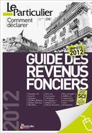Impots 2012 Un Guide Pour Declarer Ses Revenus Locatifs