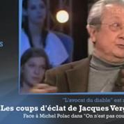 Décès de Jacques Vergès : les coups d'éclat de