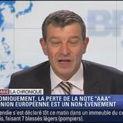 La chronique éco de Nicolas Doze: l'Union Européenne pert la note AAA