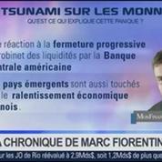 Marc Fiorentino: Marchés: Aucune devise émergente n'est épargnée par la baisse