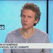 l'Ère numérique, un nouvel âge de l'humanité: Gilles Babinet, dans 01Business 1/4