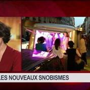 Les nouveaux snobismes parisiens, dans Goûts de luxe Paris – 2/8