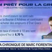 Marc Fiorentino: Un prêt pour la Grèce: C'est la fin de la crise de la dette européenne –