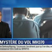 BFM Story: Le vol MH370 de la Malaysia Airlines toujours introuvable: les différentes hypothèses envisagées par André Fournel