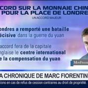 Marc Fiorentino: Accord sur le Yuan: C'est un tournant pour le marché des changes