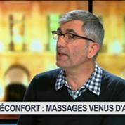Réconfort: les massages venus d'ailleurs, dans Goûts de luxe Paris 6/8