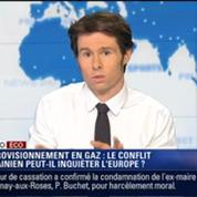 L'Édito éco de Guillaume Paul: Conflit ukrainien: l'Europe redoute d'une nouvelle guerre du gaz