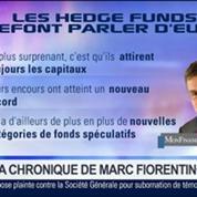 Marc Fiorentino: Les hedge funds font à nouveau parler d'eux