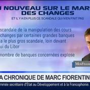 Marc Fiorentino: Le marché des changes est en plein chamboulement