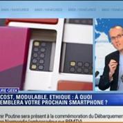 Culture Geek: Low cost, modulable, éthique: à quoi ressemblera votre prochain smartphone?