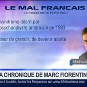 Marc Fiorentino: Les Français sont victimes du syndrome de Peter Pan