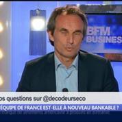 L'équipe de France est-elle à nouveau bankable ?, dans Les Décodeurs de l'éco 5/5