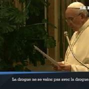 Le pape dit non aux drogues légères