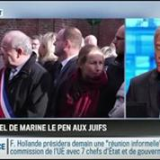 Le parti pris d'Hervé Gattegno: L'appel aux Juifs de Marine Le Pen est une insupportable provocation