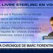 Marc Fiorentino: Marché des changes: La livre sterling s'est envolée depuis hier soir