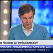 BNP Paribas: la France et les États-Unis vont-ils sortir les armes 3 jours avant les cérémonies du Débarquementen Normandie ?, dans Les Décodeurs de l'éco 4/5