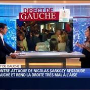 Direct de Gauche: La contre-attaque de Nicolas Sarkozy a ressoudé l'électorat de gauche