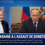 BFM Story: L'Ukraine à l'assaut de Donetsk