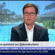 Club Med: y aura-t-il de la place pour tout le monde ?, dans Les Décodeurs de l'éco 3/5