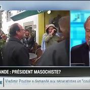 Le parti pris d'Hervé Gattegno : François Hollande est un président masochiste –