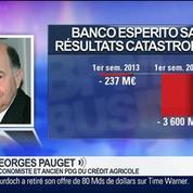 Banco Espirito Santo: De nouvelles procédures européennes pour la sauvegarde de la banque, Georges Pauget, dans GMB –