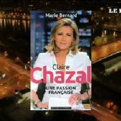 «Claire Chazal cherche encore la reconnaissance de ses parents»