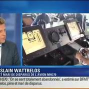 BFM Story: Disparition du vol MH370: Ghyslain Wattrelos veut faire éclater la vérité