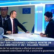 Politique Première: Valls et Hollande sont-ils en désaccord sur la réforme de l'assurance-chômage?