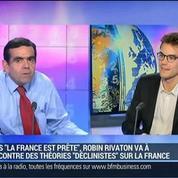 La France n'est pas en déclin, mais simplement en retard: Robin Rivaton