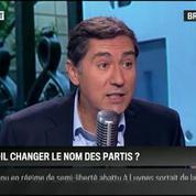 Brunet & Neumann : Faut-il changer le nom des partis?