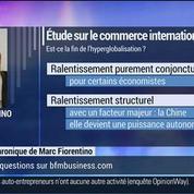 Marc Fiorentino: Quid de l'évolution du commerce mondial ?